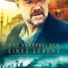 Das deutsche Kinoposter zu 'Das Versprechen seines Lebens' (Copyright: Universal Pictures, 2014)