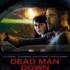 Dead Man Down Hauptplakat