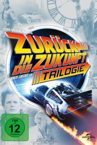 Das deutsche Cover zu 'Zurück in die Zukunft - 30th Anniversary Trilogyf' (Universal Pictures Home Video, 2015)