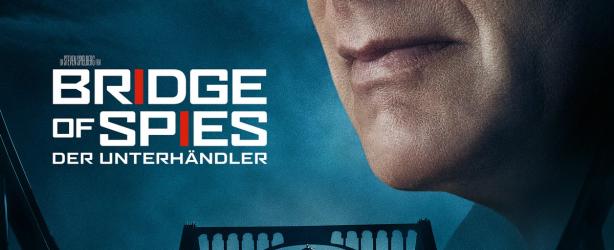 Das deutsche Kinoposter zu 'Bridge of Spies - Der Unterhändler'. (Copyright: Twentieth Century Fox, 2015)