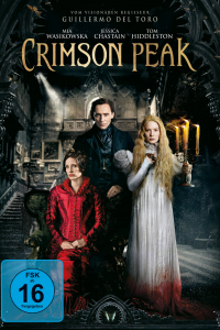 Das deutsche Cover zu 'Crimson Peak'. (Copyright: Universal Pictures Home Entertainment, 2015)