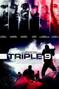 Das deutsche Plakat zu 'Triple 9'. (Copyright: Wild Binch Germany, 2016)