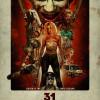 Das deutsche Hauptplakat zu '31 - A Rob Zombie Film'. (Copyright: Tiberius Film, 2016)