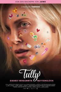 Das deutsche Plakat zu Tully' (2018) (Copyright: DCM Film Distribution GmbH, 2018)